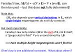 faraday s law b t c x e x v x b can then be used but this does not fully determine e
