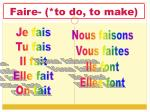 faire to do to make