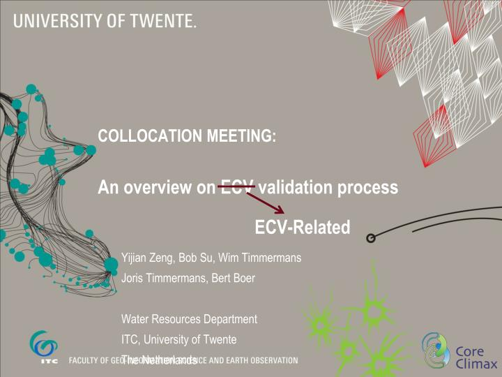 collocation meeting an overview on ecv validation process n.