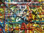 caracter sticas del expresionismo abstracto