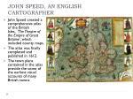 john speed an english cartographer