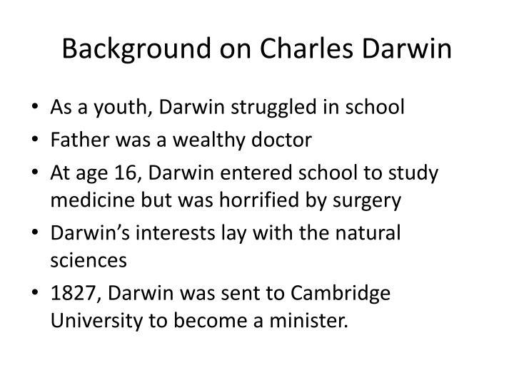 Background on charles darwin