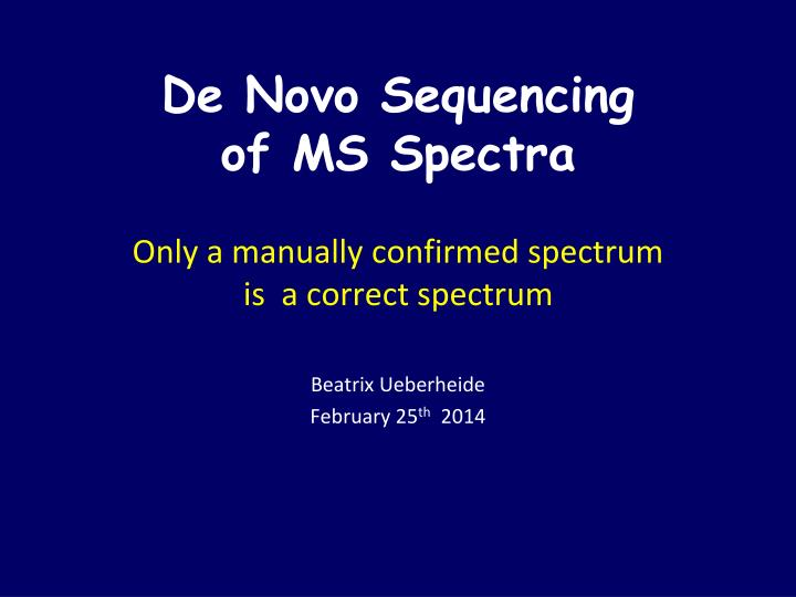 de novo sequencing of ms spectra n.