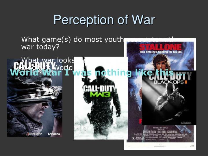 Perception of war