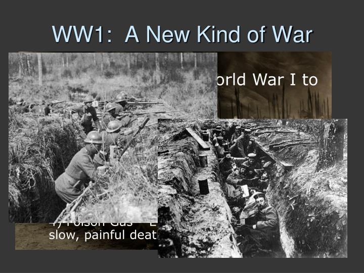 WW1:  A New Kind of War