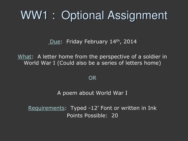 WW1 :  Optional Assignment