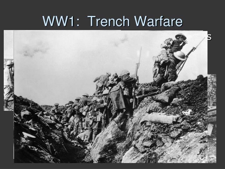 WW1:  Trench
