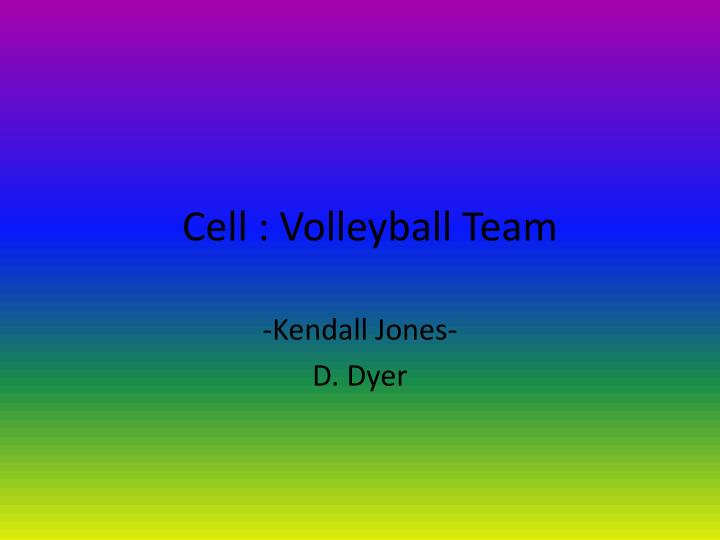 cell volleyball team n.
