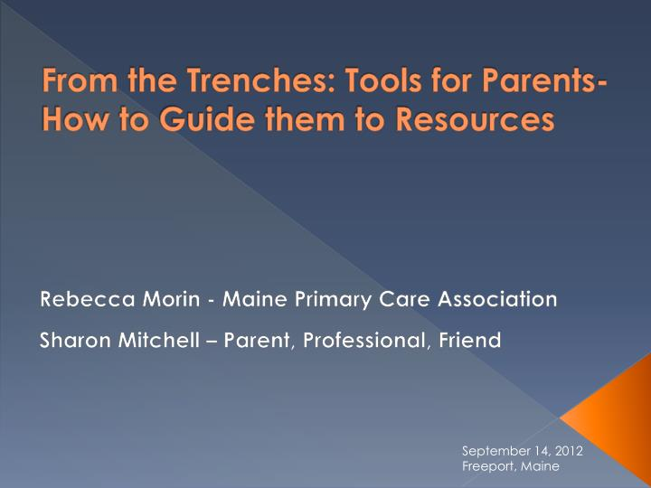 from the trenches tools for parents how to guide them to resources n.