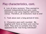 play characteristics cont