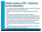 initiative relative l ipc pr cisions sur les propositions