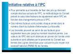 initiative relative l ipc