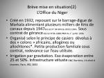 br ve mise en situation 2 l office du niger
