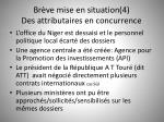 br ve mise en situation 4 d es attributaires en concurrence