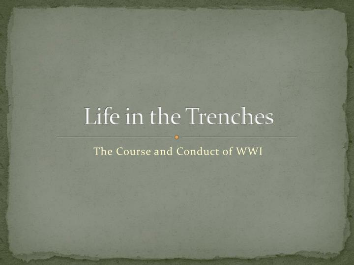 life in the trenches n.
