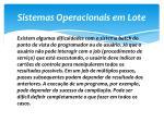 sistemas operacionais em lote4