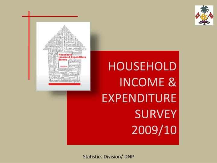 household income expenditure survey 2009 10 n.