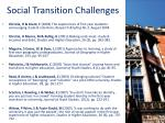 social transition challenges
