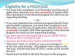 eligibility for a pgs cgsd