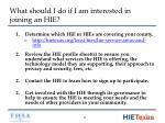 what should i do if i am interested in joining an hie