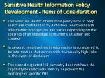sensitive health information policy development items of consideration