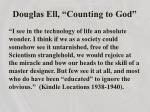 douglas ell counting to god