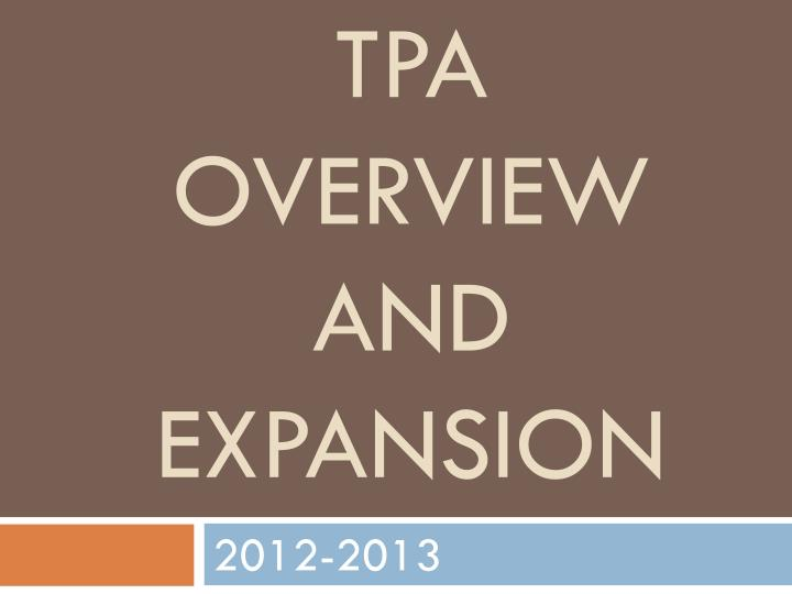 tpa overview and expansion n.