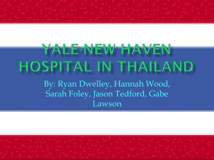 yale new haven hospital in thailand n.