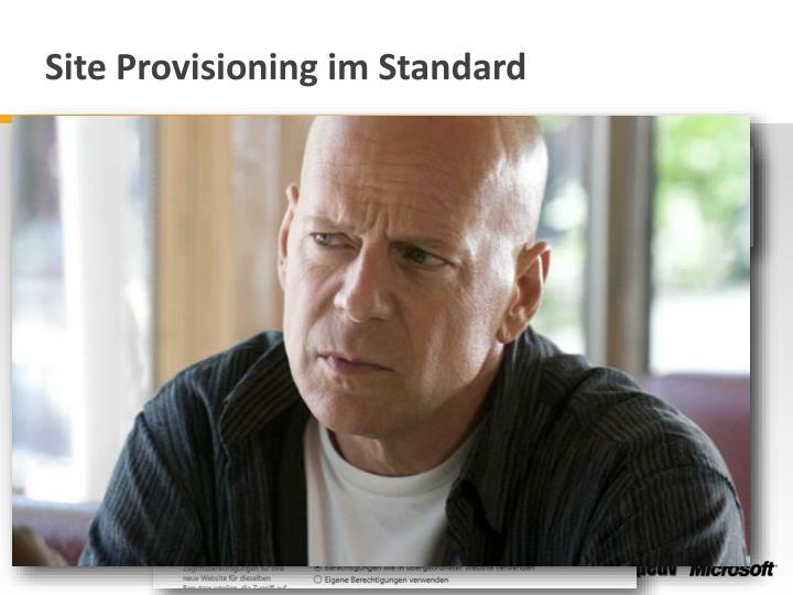 Site Provisioning im Standard