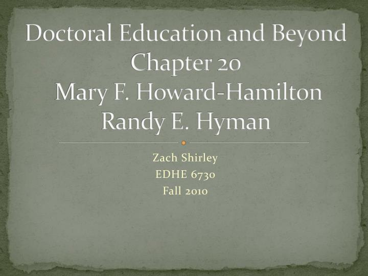 doctoral education and beyond chapter 20 mary f howard hamilton randy e hyman n.