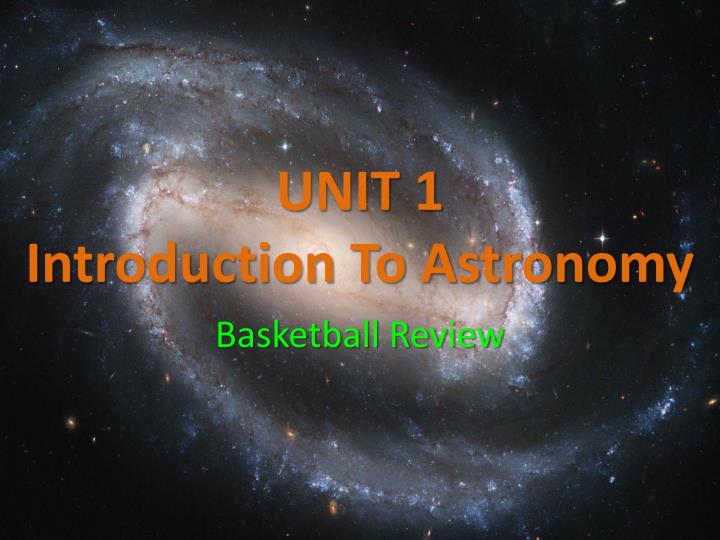 unit 1 introduction to astronomy n.