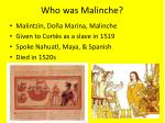 who was malinche
