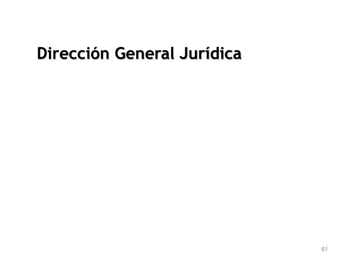 Dirección General Jurídica