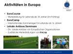 aktivit ten in europa