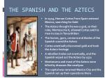 the spanish and the aztecs