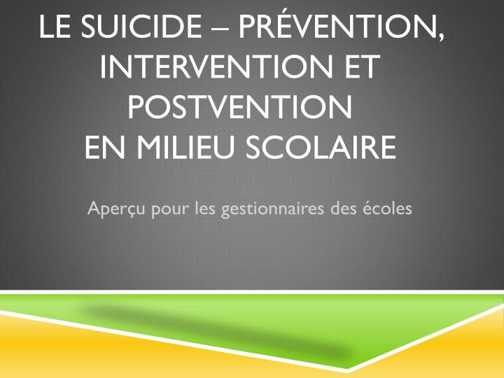 le suicide pr vention intervention et postvention en milieu scolaire n.