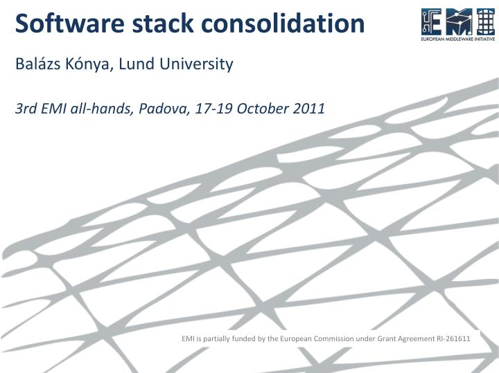 software stack consolidation n.