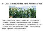 3 usar la naturaleza para alimentarnos