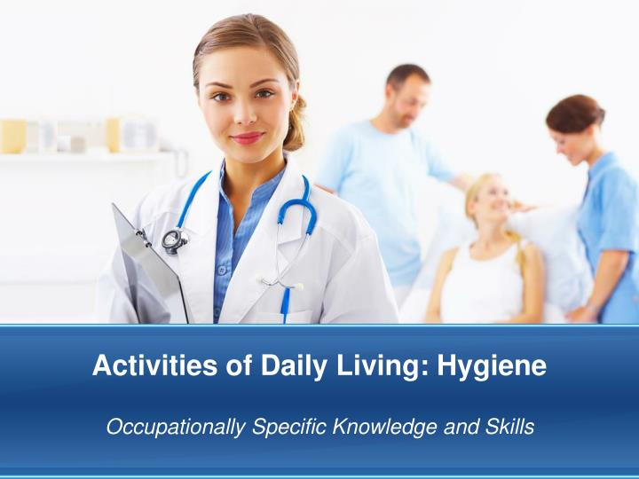 activities of daily living hygiene n.