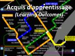 acquis d apprentissage learning o utcomes