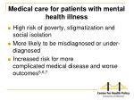 medical care for patients with mental health illness