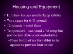 housing and equipment