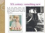 xx century something new