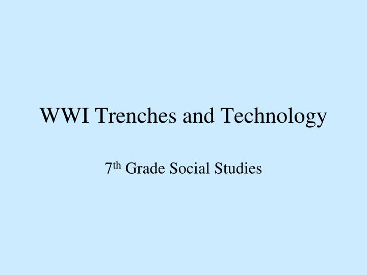 wwi trenches and technology n.