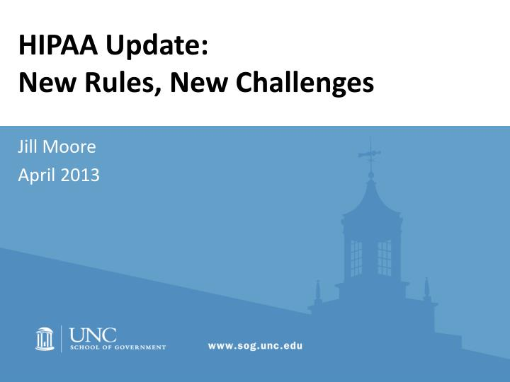 hipaa update new rules new challenges n.