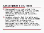 konvergence a ek teorie