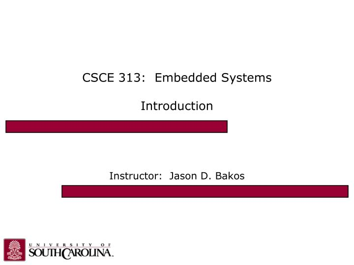 Csce 313 embedded systems introduction