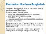 motivation northern bangladesh
