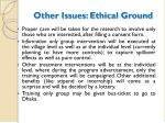other issues ethical ground