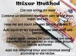 mixer method